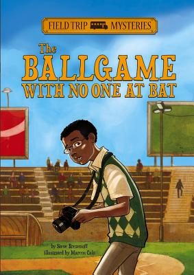 The Ballgame with No One at Bat (Field Trip Mysteries), Brezenoff, Steve