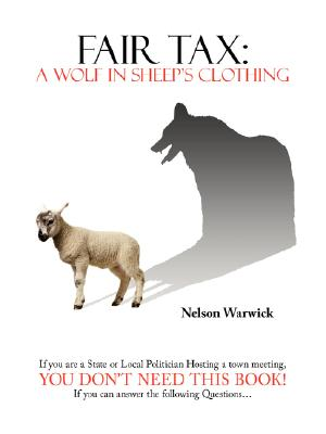 Image for Fair Tax: A Wolf in Sheep's Clothing