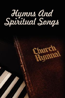 Hymns And Spiritual Songs, Visalia Christian Ministries