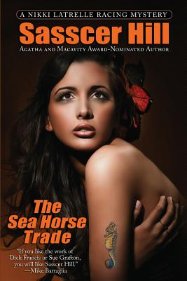 SEA HORSE TRADE (NIKKI LATRELLE, NO 3), HILL, SASSCER