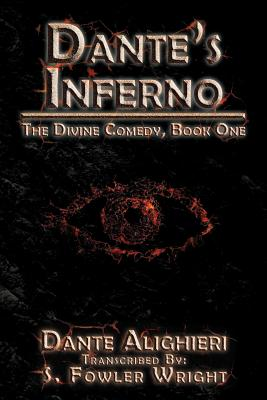 Dante's Inferno: The Divine Comedy, Book One, Wright, S. Fowler
