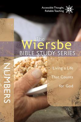 Image for The Wiersbe Bible Study Series: Numbers: Living a Life That Counts for God