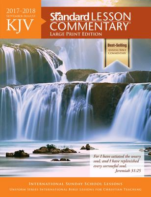 Image for KJV Standard Lesson Commentary? Large Print Edition 2017-2018