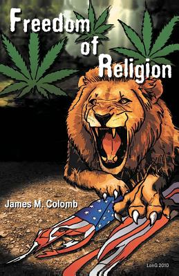 Freedom of Religion, Colomb, James M