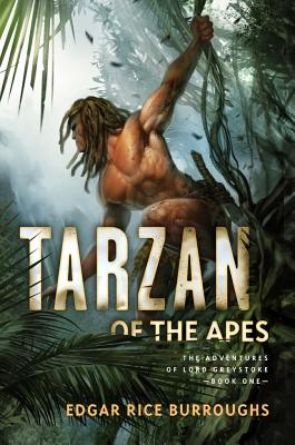 Tarzan of the Apes (Fall River Press Edition): The Adventures of Lord Greystoke, Book One (The Adventures of Lord Greystoke series), Edgar Rice Burroughs