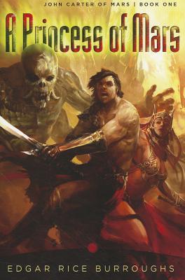 Image for A Princess of Mars: John Carter of Mars: Book One (John Carter of Mars Series)