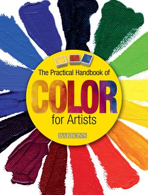 Image for The Practical Handbook of Color for Artists
