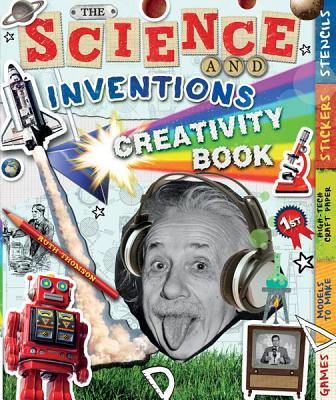The Science and Inventions Creativity Book: Games, Models to Make, High-Tech Craft Paper, Stickers, and Stencils (Creativity Activity Books), Ruth Thomson (Author)