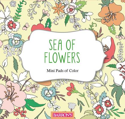 Image for Sea of Flowers (Mini Pads of Color)