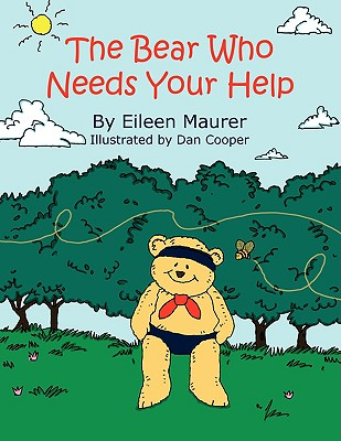 The Bear Who Needs Your Help, Maurer, Eileen