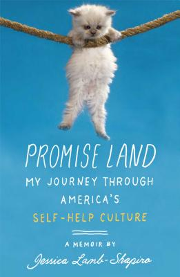 Image for PROMISE LAND MY JOURNEY THROUGH AMERICA'S SELF-HELP CULTURE