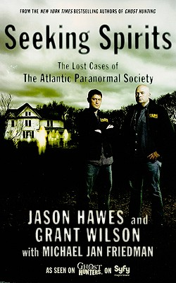 Image for Seeking Spirits: The Lost Cases of The Atlantic Paranormal Society