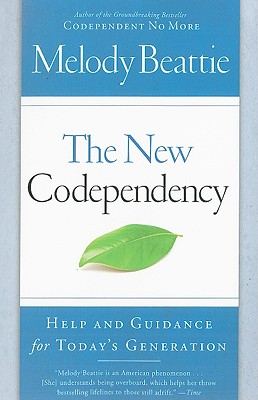 Image for New Codependency: Help and Guidance for Today's Generation