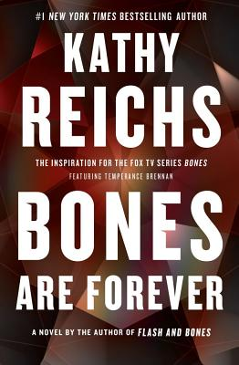 Image for BONES ARE FOREVER  A Novel