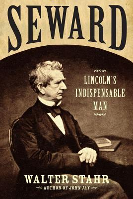 Image for Seward: Lincoln's Indispensable Man