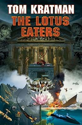 The Lotus Eaters: N/A, Tom Kratman
