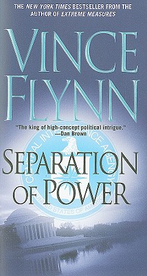 Separation of Power (Mitch Rapp Novels), Vince Flynn