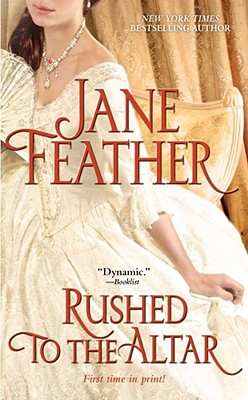 Rushed to the Altar, Jane Feather