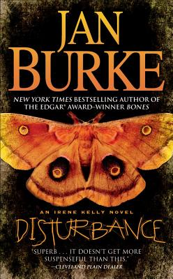 Disturbance: An Irene Kelly Novel, Jan Burke