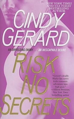 Risk No Secrets, Cindy Gerard