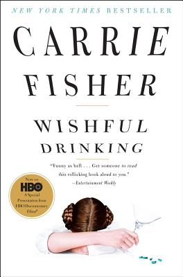 WISHFUL DRINKING, FISHER, CARRIE