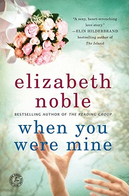 Image for When You Were Mine: A Novel