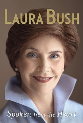 SPOKEN FROM THE HEART: A MEMOIR -- BARGAIN BOOK, BUSH, LAURA