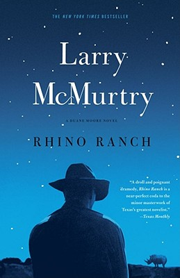 "Rhino Ranch: A Novel (Thalia Trilogy), ""McMurtry, Larry"""