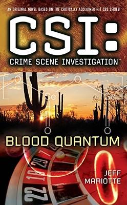 CSI BLOOD QUANTURN, Mariotte, Jeff