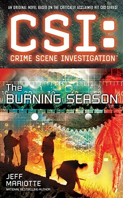 CSI: the Burning Season, Mariotte, Jeff