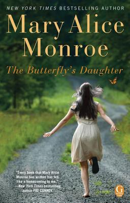 BUTTERFLY'S DAUGHTER, MONROE, MARY ALICE