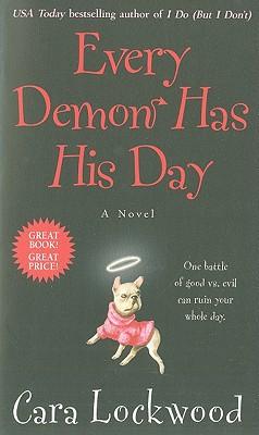 Every Demon Has His Day, Cara Lockwood