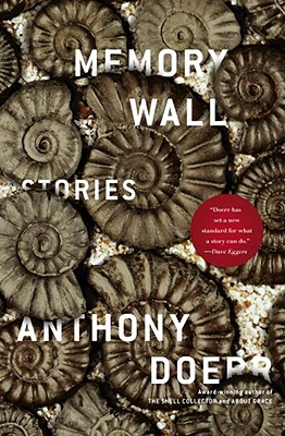Memory Wall: Stories, Anthony Doerr