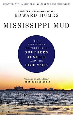 Image for Mississippi Mud: Southern Justice and the Dixie Mafia