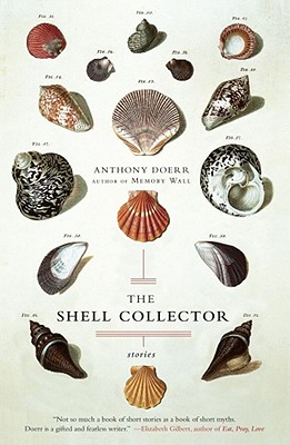 The Shell Collector: Stories, Anthony Doerr