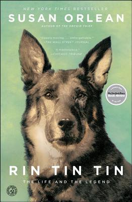 Image for RIN TIN TIN  -  THE LIFE AND THE LEGEND