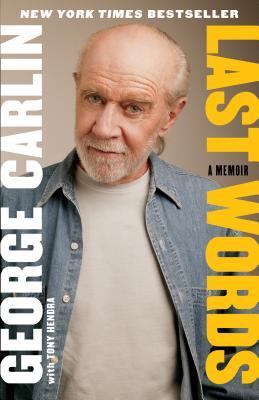 Last Words, George Carlin