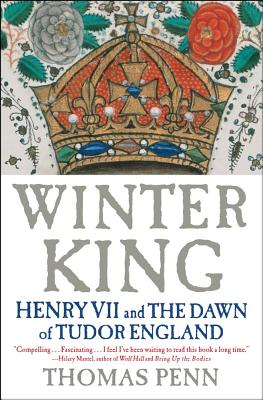 Image for Winter King: Henry VII and the Dawn of Tudor England