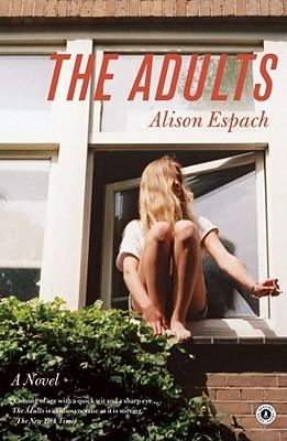 The Adults: A Novel, Alison Espach