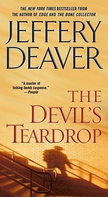 The Devil's Teardrop, Deaver,Jeffery