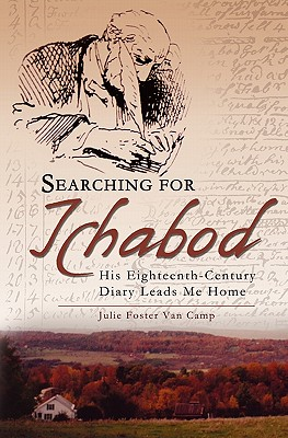 Image for Searching for Ichabod: His Eighteenth-Century Diary Leads Me Home