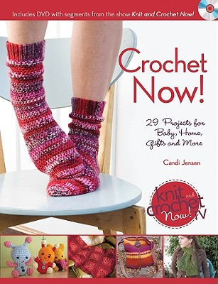 Image for Crochet Now!: Crochet Patterns from Season 3 of Knit and Crochet Now