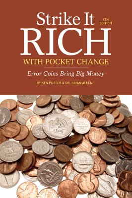 STRIKE IT RICH WITH POCKET CHANGE, 4TH EDITION, POTTER, KEN