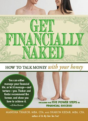 Image for Get Financially Naked: How to Talk Money With Your Honey