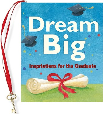 Dream Big (mini Book) (Graduation, Graduate), Vicki Fischer