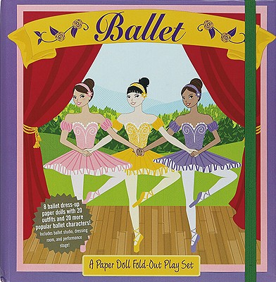 Image for The Wonderful World of Ballet: A Paper Doll Fold-Out Play Set