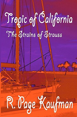 Image for Tropic of California: The Strains of Strauss