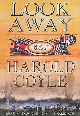 Look Away, Harold Coyle