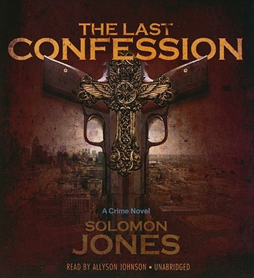 Image for The Last Confession: A Crime Novel