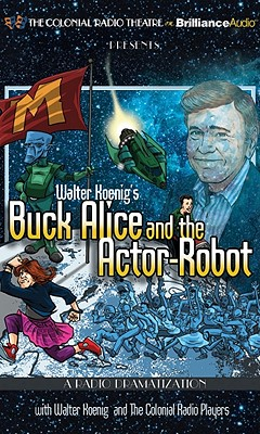Image for Walter Koenig's Buck Alice and the Actor-Robot